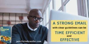 A strong email with clear guidelines can be time efficient and effective.