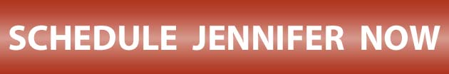 Schedule Jennifer Now